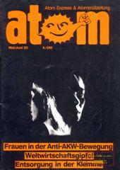 Atom, Nr. 4, Mai/Juni 1985; Frauen in der Anti-AKW-Bewegung, Weltwirtschaftsgipfel, Entsorgung