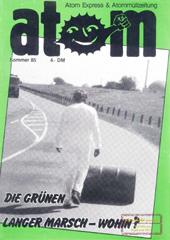 Atom, Nr. 5, Sommer 1985; Die Grünen Langer marsch - wohin?