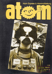 Atom, Nr. 7, Januar/Februar 1986; Wendland -Gorleben-, Wiederaufarbeitung Wackersdorf