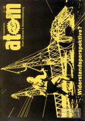Atom Doppelnummer Nr. 11/12, Oktober/November 1986; Widerstandsperspektiven, Tschernobyl, Wackersdorf