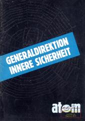 Atom, Nr. 14, Februar 1987; Sonderausgabe: Generaldirektion Innere Sicherheit, Kriminalisierung