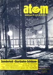 Atom, Nr. 18 & 19, Januar 1988; Sonderausgabe: Die Starbahn-schuesse. Wackersdorf-Herbstaktionen; Atommuelltransporte; MOX-Transporte; Castor