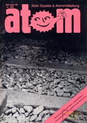 Atom, Nr. 21, Mai 1988; Debatte um Hanau-demonstration; Neuordnung der Atomindustrie; Atomwaffen; Tschernobyl; Wendland-Gorleben; Wackersdorf