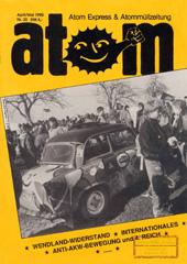 Atom, Nr. 30, April 1990; Diskussion: wie weiter mit Deutsch-Deutsch? Anti-Akw-Bewegung und 4.Reich; Schwerpunkt: Wendland-Widerstand; Internationales