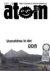 Atom, Nr. 31, Sommer 1990; 4 Jahre Tschernobyl; Uranabbau; Siemens Boykott; AKWs und CO2; Wendland; Rot-Gruen; Nie wieder eutschland; Radikale Linke-Kongress
