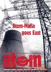 Atom, Nr. 32, Oktober 1990: Wendland; Schwerpunkt: Atommaffia goes East; Krieg am Golf; Kriminalisierung
