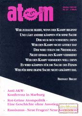 Atom, Nr. 37, Winter 1991; Rot-Gruene Atompolitiek; Atomtrabnsporte; Mox-Legende; Rassismus -Neue Fragen? Neue Antworten?