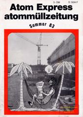 Atommuellzeitung 24, Sommer 1983. Erste gemeinsame Ausgabe mit Atom Express