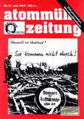 atommuellzeitung 27, Juni 1984. Letzte Nummer