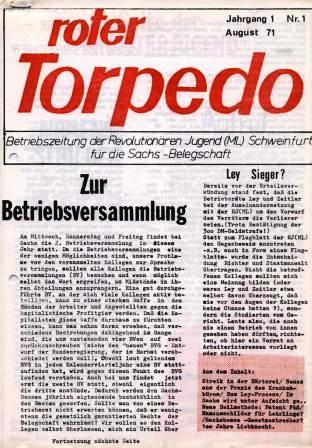 Roter Torpedo _ Betriebszeitung der RJ/ML Schweinfurt für die Sachs_Belegschaft, Nr. 1, August 1971 (Titelseite)