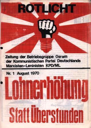 Rotlicht _ Zeitung der Betriebsgruppe Osram der KPD/ML, Nr. 1, August 1970