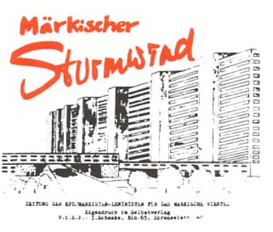 Märkischer Sturmwind _ Zeitung der KPD/ML für das Märkische Viertel