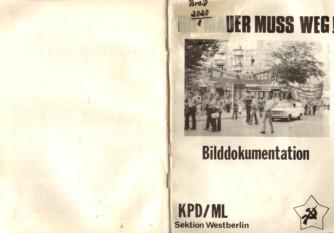 Berlin_KPDML_1977_Die_Mauer_muss_weg_01