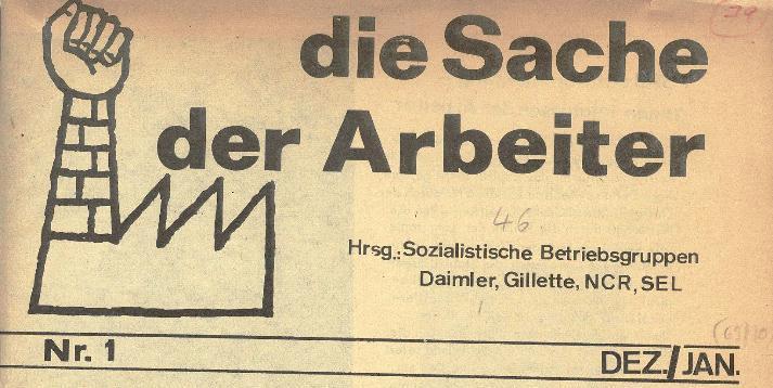 Ausschnitt aus: Die Sache der Arbeiter, Nr. 1, Dez./Jan. 1969/70, Seite 1