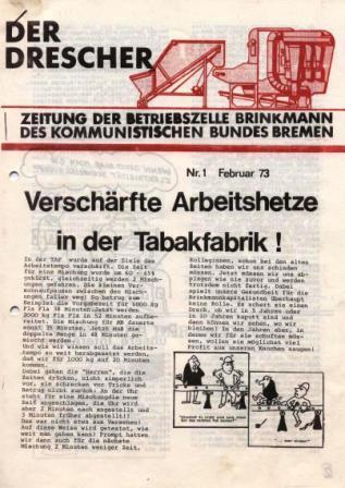 Der Drescher _ Zeitung der Betriebszelle Brinkmann des Kommunistischen Bundes Bremen, Nr. 1, Februar 1973