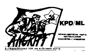 Angriff - Betriebszeitung der KPD/ML (Roter Morgen) bei Klöckner