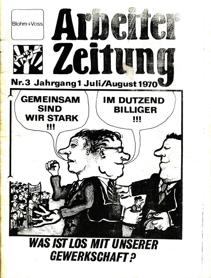 Blohm und Voss Arbeiterzeitung, Nr. 3, Jg. 1, Juli/August 1970, Seite 1