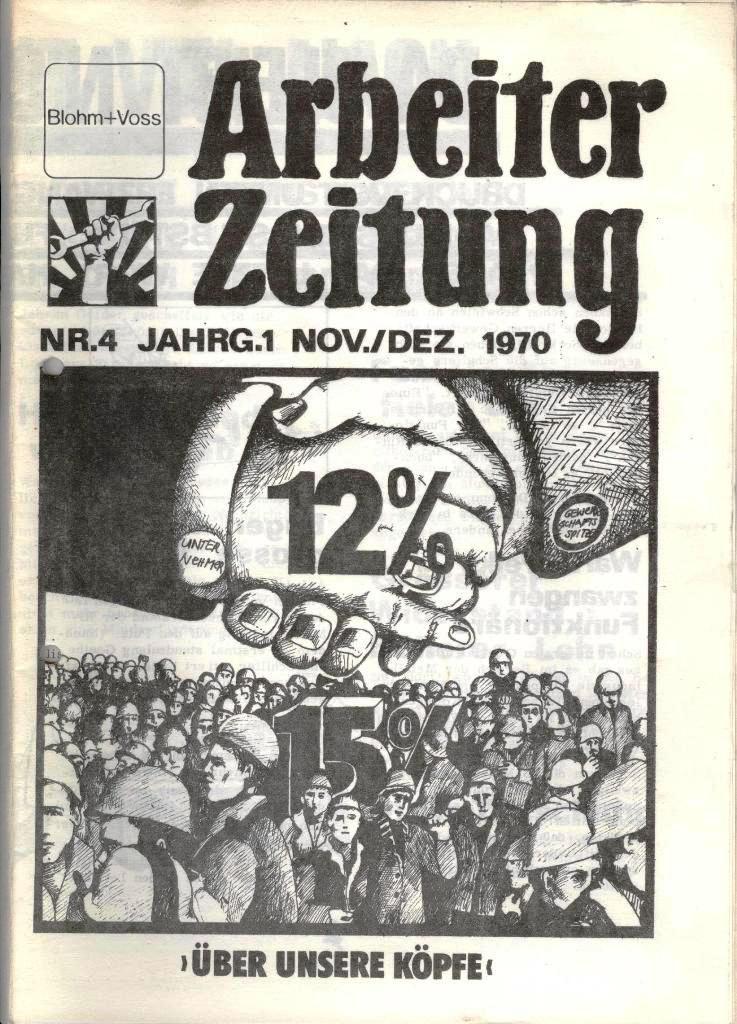 Blohm und Voss Arbeiterzeitung, Nr. 4, Jg. 1, Nov./Dez. 1970, Seite 1