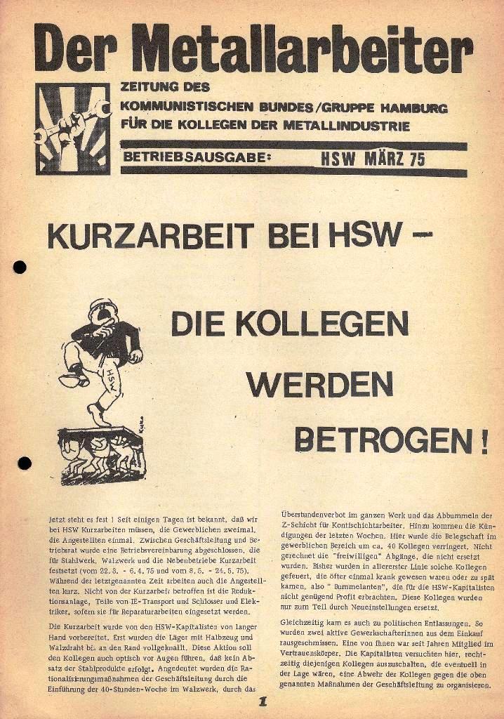 Der Metallarbeiter _ Zeitung des Kommunistischen Bundes/Gruppe Hamburg für die Kollegen der Metallindustrie _ Betriebsausgabe HSW, März 1975, Seite 1