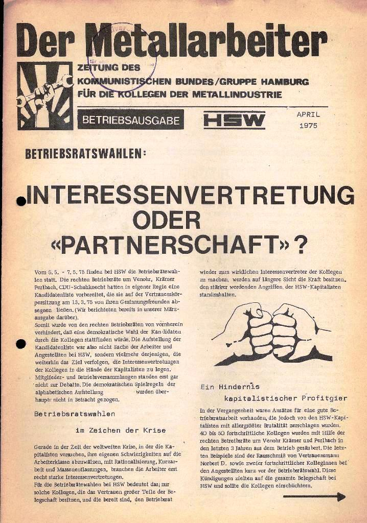 Der Metallarbeiter _ Zeitung des Kommunistischen Bundes/Gruppe Hamburg für die Kollegen der Metallindustrie _ Betriebsausgabe HSW, April 1975, Seite 1