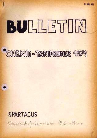 Spartacus _ Gewerkschaftskommission Rhein_Main: Bulletin Chemietarifrunde 1971