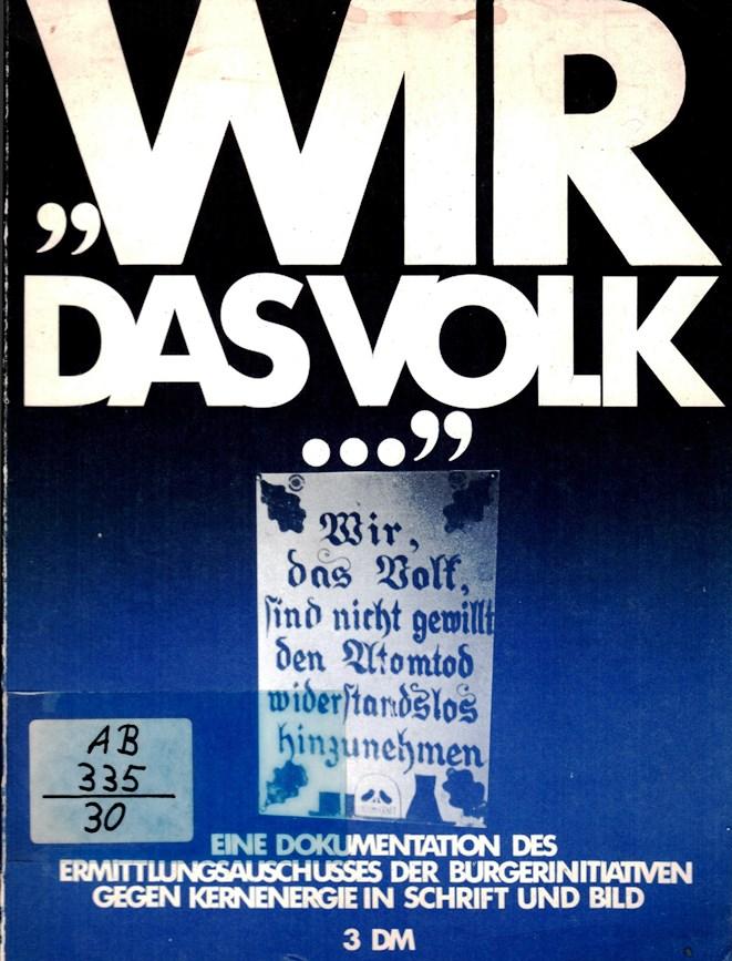 NRW_AKW_1977_Ermittlungsausschuss_zur_Kalkardemonstration_001