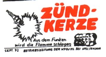 Die Zündkerze _ Betriebszeitung der KPD/ML bei Opel Bochum, September 1972