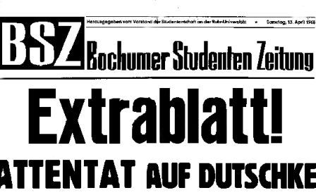 BSZ: Extrablatt! Attentat auf Dutschke