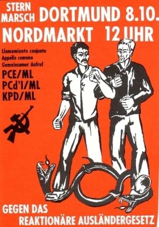 Plakat: Aufruf zum Sternmarsch gegen das reaktionäre Ausländergesetz am 8.10.1972 in Dortmund (PCE/ML, PCd'I/ML, KPD/ML_ZK)