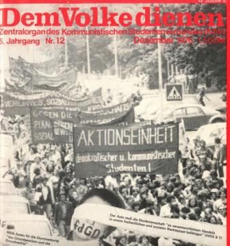 Dem Volke dienen _ Zentralorgan des Kommunistischen Studentenverbandes (Titelbild, Dezember 1976)