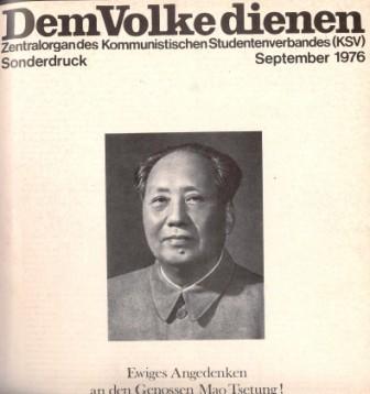 Dem Volke dienen _ Zentralorgan des Kommunistischen Studentenverbandes (Titelbild des Sonderdrucks zum Tode Mao Tsetungs, September 1976)