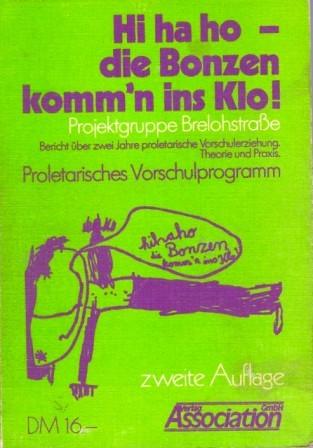 Titelbild des Buches: Hi ha ho _ die Bonzen komm'n ins Klo!
