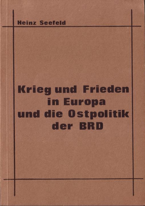 Heiz Seefeld: Krieg und Frieden ...
