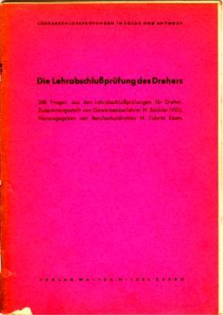 Broschüre: Die Lehrabschlussprüfung des Drehers