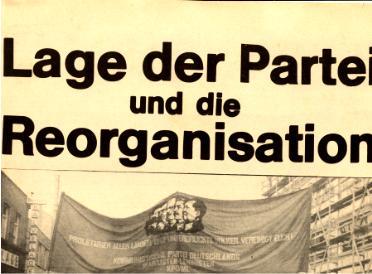 Erklärung: Lage der Partei und die Reorganisation