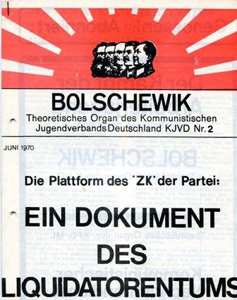 Bolschewik zur Plattform des ZK (Juni 1970)