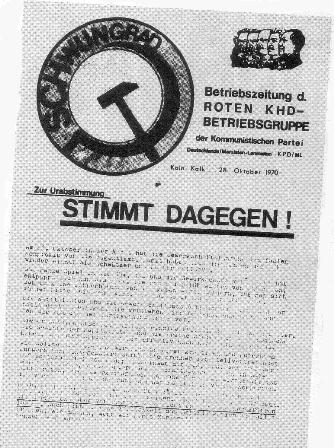 Betriebszeitung der KPD/ML bei KHD Köln 1970
