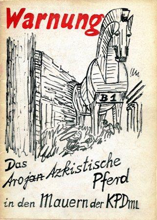Warnung. Das trojanisch_trotzkistische Pferd in den Mauern der KPD/ML (1971)