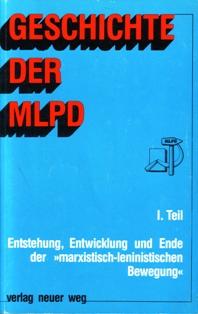 Geschichte der MLPD, I. Teil (Titelseite)