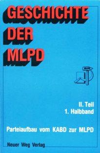 Geschichte der MLPD, II. Teil, 1. Halbband (Titelseite)