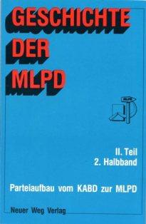 Geschichte der MLPD, II. Teil, 2. Halbband (Titelseite)