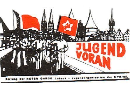 """""""Jugend voran _ Zeitung der Roten Garde Lübeck _ Jugendorganisation der KPD/ML"""" (gemeint ist die KPD/ML_ZK)"""