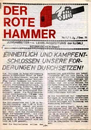 Der Rote Hammer _ Jungarbeiter_ und Lehrlingszeitung der Revolutionären Jugend (Marxisten_Leninisten), Neunkirchen (Saar), Nr. 1, 1 Jg., Dezember 1971