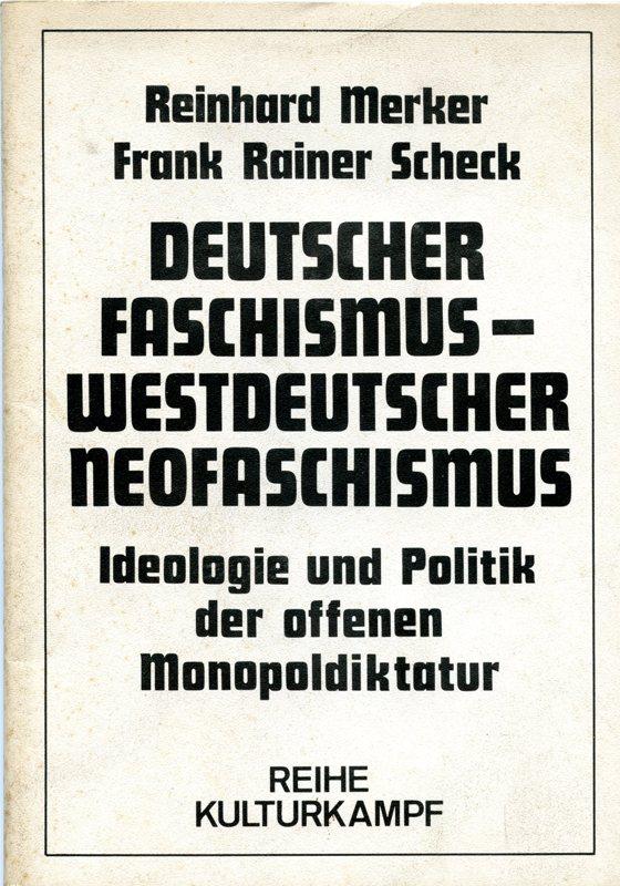 Titelseite von Merker/Scheck: Deutscher Faschismus, westdeutscher Neofaschismus? (1975)