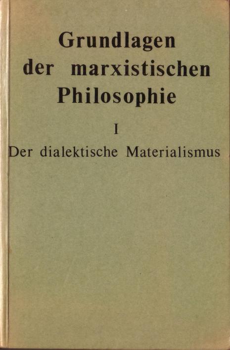 Grundlagen der marxistischen Philosophie