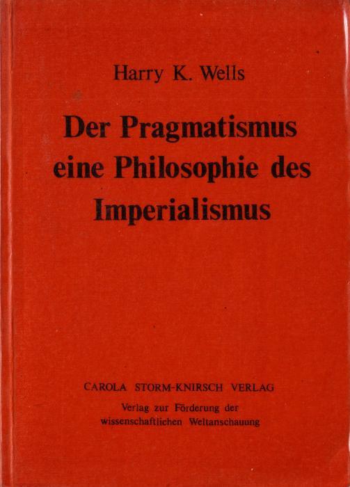 Wells: Pragmatismus