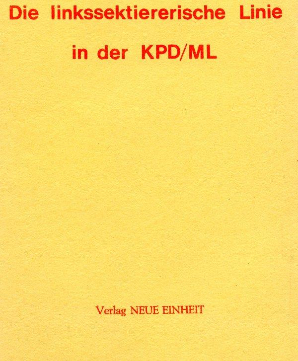 Titelseite: Die linkssektiererische Linie in der KPD/ML