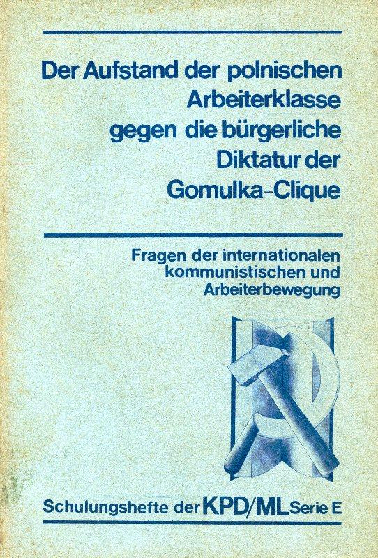 Titelseite: Der Aufstand der polnischen Arbeiterklasse gegen die bürgerliche Diktatur der Gomulka_Clique
