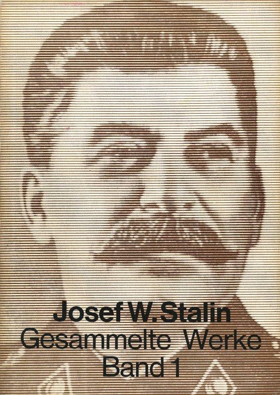 Titelseite: Josef W. Stalin: Gesammelte Werke, Band 1