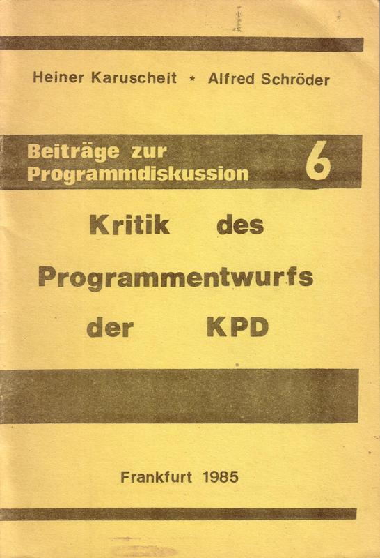 Karuscheit_Schroeder_Kritik_Programmentwurf_KPD